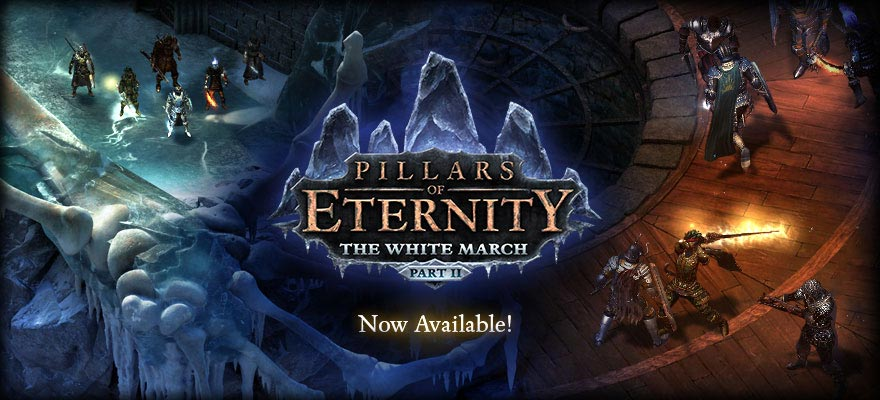 Pillars of Eternity: The White March - Part II Now Available
