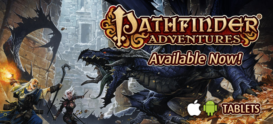 Pathfinder Adventures Now Available for iOS and Android Tablets!