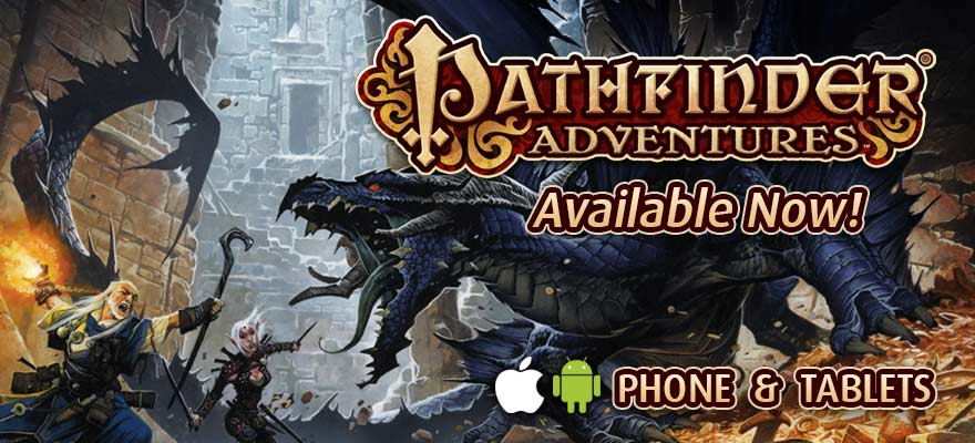 Pathfinder Adventures Now Available for phones and tablets!