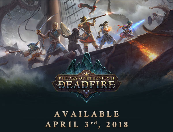 Pillars of Eternity: Deadfire Release Announcement